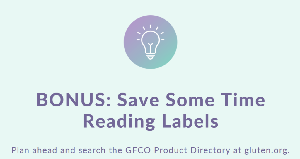 3 Tips for Gluten-Free Label Reading: Bonus Save some time reading labels by visiting the GFCO website