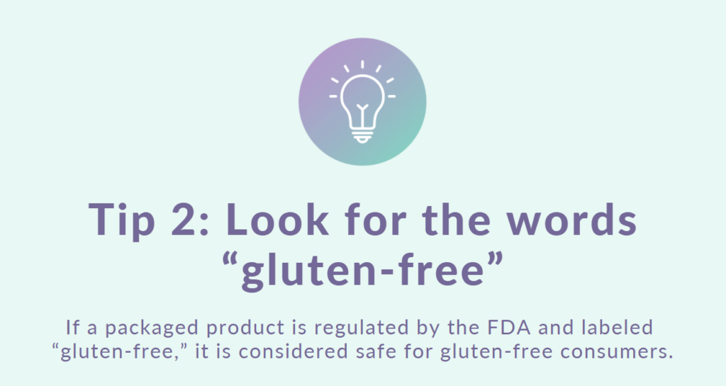 3 Tips for Gluten-Free Label Reading: Tip 2 is look for the words gluten-free