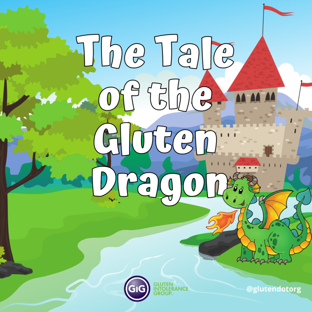 The Tale of the Gluten Dragon
