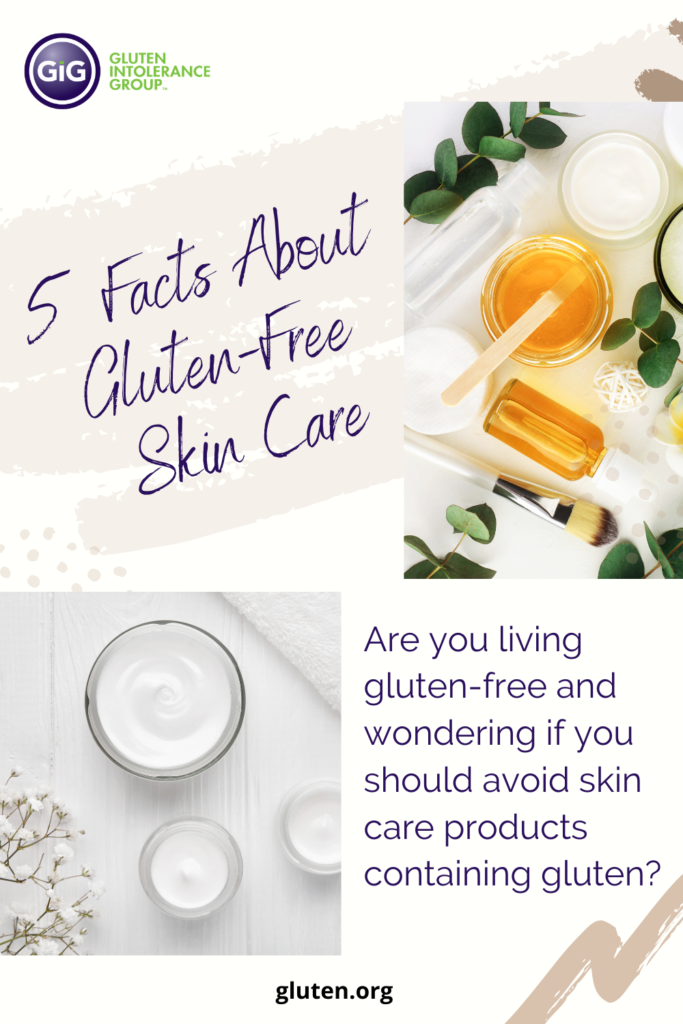 5 Things to Know About Gluten-Free Skin Care