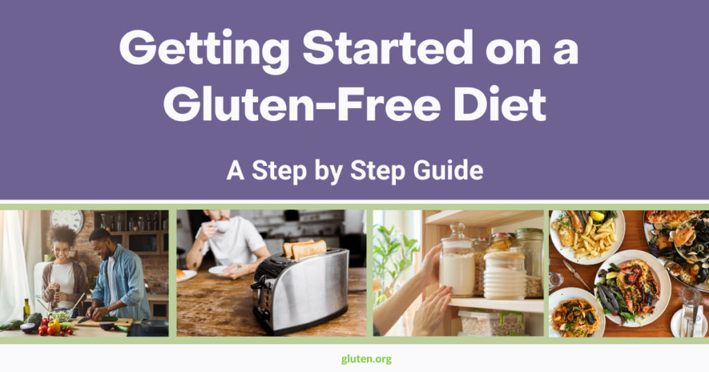 Getting Started on a Gluten-Free Diet:AStep-By-Step Guide